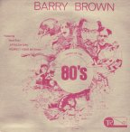 Barry Brown - Artist Of The 80's