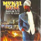 Michael Rose - Babylon 9/11 Tip Of The Iceberg