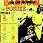 Junior Murvin - Bad Man Possee