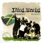 Third World - Black, Gold and Green