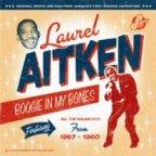 Laurel Aitken - Boogie In My Bones