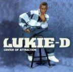 Lukie D - Center Of Attraction