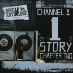 Channel One Story Chapter Two / Reggae Anthology