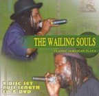 Wailing Souls (the) - Classic Jamaican Flava