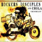 Chola & Rockers Disciples - Crossroads
