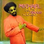 Michael Rose - Dance Wicked