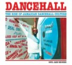 Dancehall - The Rise Of Jamaican Dancehall Culture