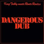 King Tubby - Dangerous Dub