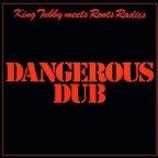 King Tubby - Dangerous Dub