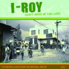 I Roy - Don't Wake Up The Lion!