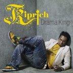Kiprich - Drama King