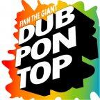 Finn The Giant - Dub Pon Top