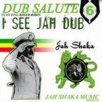 Jah Shaka - Dub Salute 6 - I See Jah Dub
