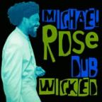 Michael Rose - Dub Wicked