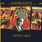 Sister Carol - Empressive