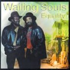 Wailing Souls (the) - Equality