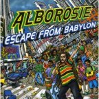 Alborosie - Escape From Babylon