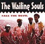 Wailing Souls (the) - Face The Devil