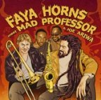 Mad Professor - Faya Horns Meet Mad Professor And Joe Ariwa