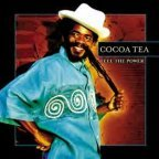 Cocoa Tea - Feel The Power