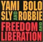 Yami Bolo - Freedom And Liberation