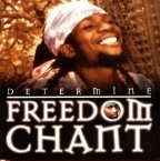 Determine - Freedom Chant