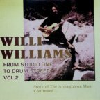 Willi Williams - From Studio One To Drum Street Vol. 2