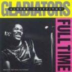 Gladiators (the) - Full Time