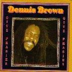 Dennis Brown - Give Praises