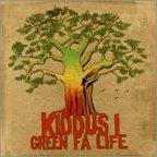 Kiddus I - Green Fa Life
