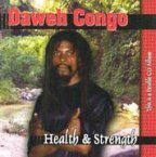 Daweh Congo - Health And Strength