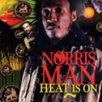 Norris Man - Heat Is On
