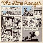 Lone Ranger - Hi Ho Silver Away !