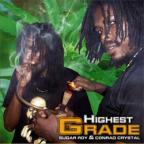 Sugar Roy & Conrad Crystal - Highest Grade
