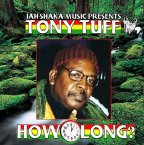 Tony Tuff - How Long