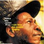 Junior Ross And The Spear & Prince Alla - I Can Hear The Children Singing