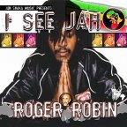 Roger Robin - I See Jah