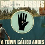 Dub Colossus - In A Town Called Addis
