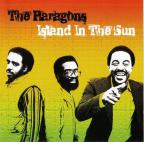 Paragons (the) - Island In The Sun