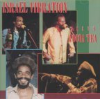 Israel Vibration & Cocoa Tea - Israel Vibration  Meets Cocoa Tea