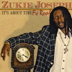 Zukie Joseph - It's About Time Fe Real