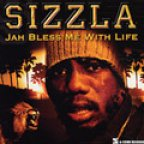 Sizzla - Jah Bless Me With Life