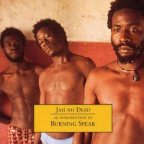 Burning Spear - Jah No Dead