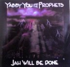 Yabby You - Jah Will Be Done