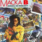 Macka B - Jamaica, No Problem ?