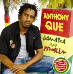 Anthony Que - Jamaica No Problem