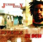 Junior Kelly - Juvenile In Dub