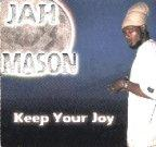 Jah Mason - Keep Your Joy