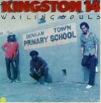 Wailing Souls (the) - Kingston 14