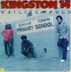 Wailing Souls (the) - Kingston 14